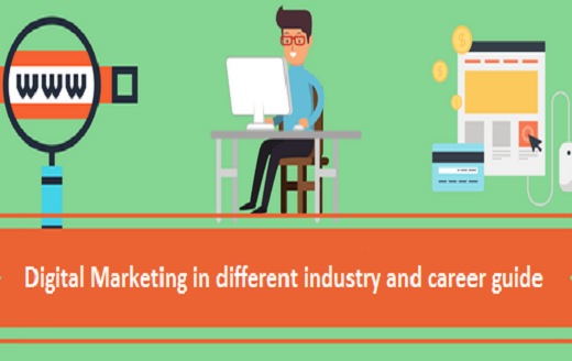 Digital Marketing in different industry and career guide