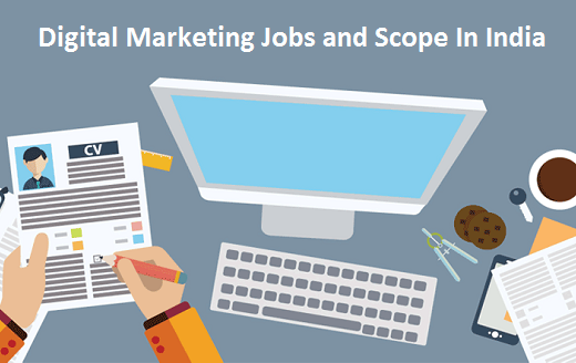 Digital Marketing Jobs and Scope In India